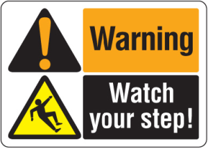 Slips, Trips, and Falls Warning Sign